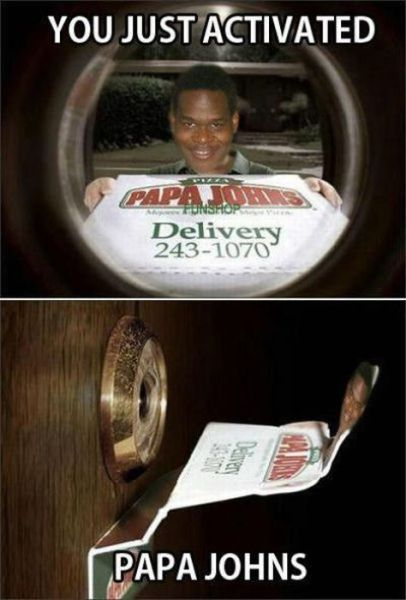 Papa Johns You Just Activated