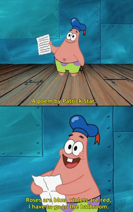 Just for fun pic: A Poem By Patrick Star