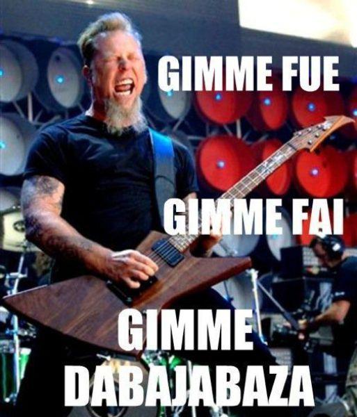 Gimme Fue Gimme Fai Gimme Dabajabza