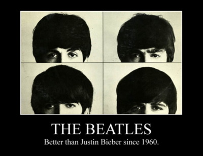 THE BEATLES - Better Than Justin Bieber Since 1960