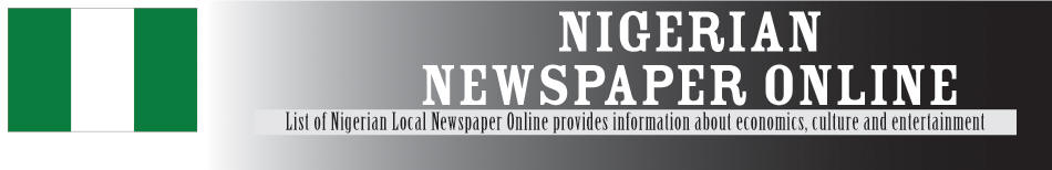 Nigerian Local Newspaper Online