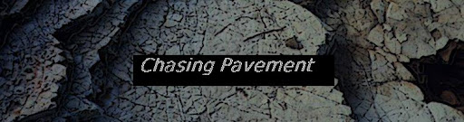 Chasing Pavement