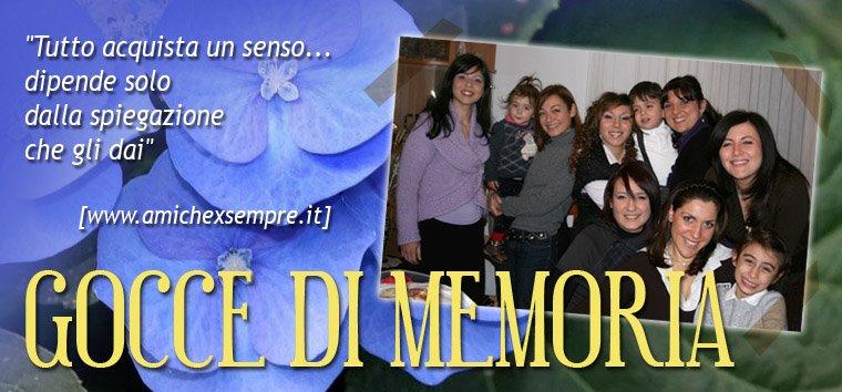 GOCCE DI MEMORIA