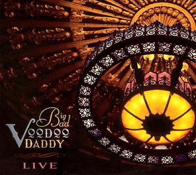 Big Bad Voodoo Daddy: Live (2004)