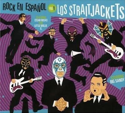 Los Straitjackets: Rock en Español Vol.1
