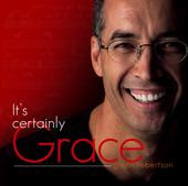 Its Certainly Grace