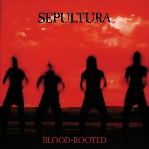 Sepultura 'Blood-Rooted'