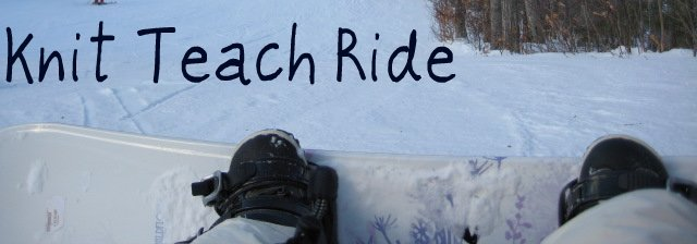 Knit, Teach, Ride