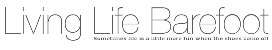 Living Life Barefoot