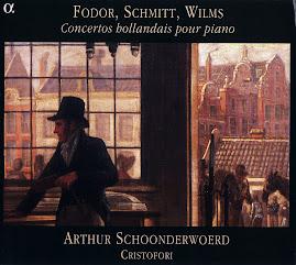 Fodor, Schmitt, Wilms - Concertos hollandais pour piano - Schoonderwoerd, Ensemble Christofori (Ape)