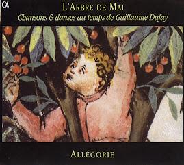 L'Arbre de Mai Chansons & danses au temps de Dufay - Allégorie (flac)
