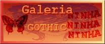 GALERIA GOTHIC