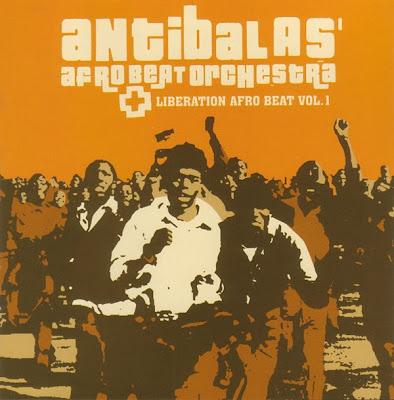 Antibalas Afrobeat Orchestra - Liberation Afro Beat Vol.1 (2000)