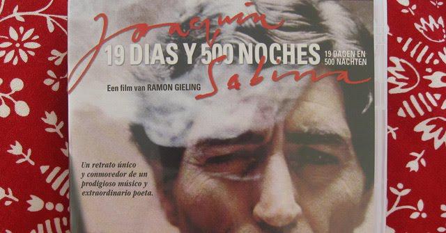 el documental 19 días y 500 noches Joaquin sabina