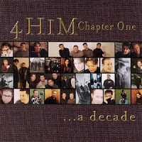 4 Him - Chapter One - A Decade 2001