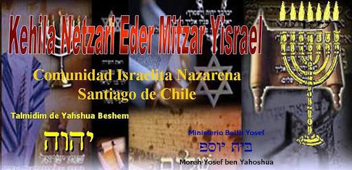 Judaismo Mesianico, Israelitas Nazarenos, kehila Netzari: Santiago de Chile
