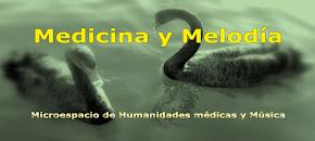 """Bienvenidos a """"Medicina y Melodía"""""""