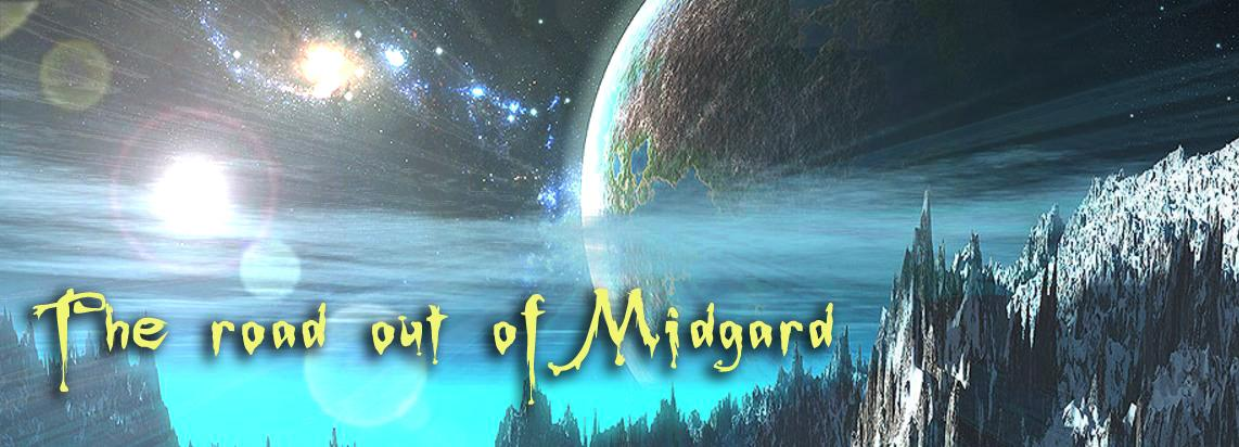 The road out of Midgard
