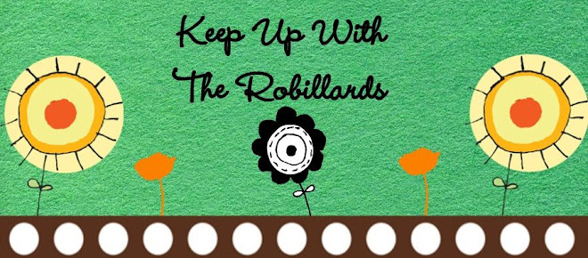 Keep Up With The Robillards!!