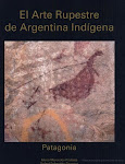 El arte rupestre de Argentina indgena: Patagonia.