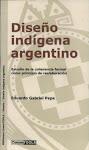 Diseño Indígena Argentino. Por Eduardo G. Pepe