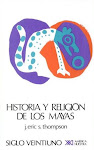 Historia y Religin de los Mayas.