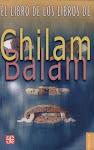 """""""El Libro De Los Libros De Chilam Balam"""""""