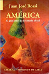Amrica: el gran error de la historia oficial.