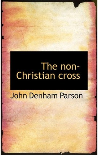 The Non-Christian Cross