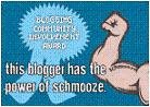 I am schmoozeable! :D