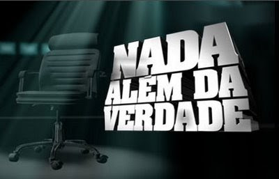 http://2.bp.blogspot.com/_Qdsy5ElrVZc/SHOQOHxMzDI/AAAAAAAAISk/HIBxMnMOJTE/s400/nada_alem_da_verdade_logo.jpg