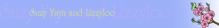 Suzy YaYa and Lizzyloo