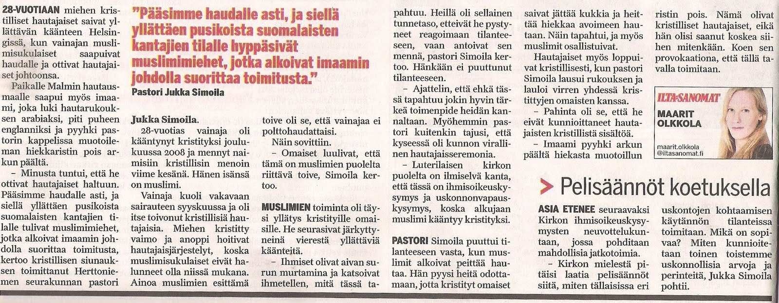 Originally published in Finnish tabloid paper Ilta Sanomat (28.12.2009, s. 8)