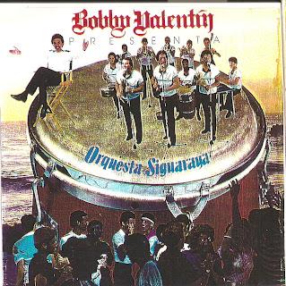 Bobby Valentin - Bobby Valentin Presenta Orquesta Siguaraya- Debut Lp