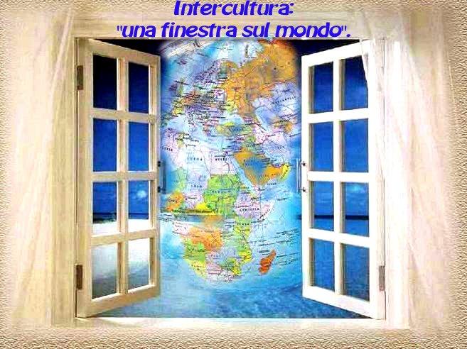 Intercultura una finestra sul mondo - Finestra sul mondo ...