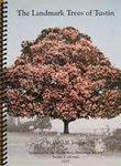 """""""The Landmark Trees of Tustin,"""""""