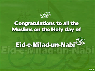 Eid Milad un Nabi Mubarak WallPapers, Milad un Nabi Celebrations All Around the World