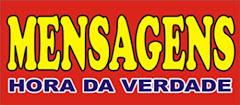 OUÇA ESSAS MENSAGENS: