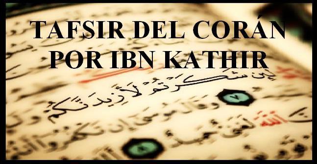 Tafsir del Corán por Ibn Kathir