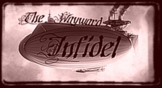 The Wayward Infidel