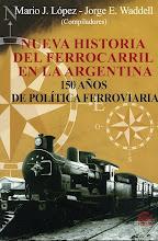 NUEVA HISTORIA DEL FERROCARRIL EN LA ARGENTINA