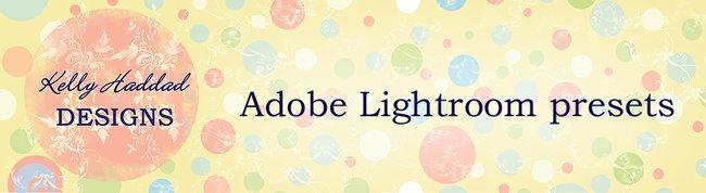 Kelly Haddad Adobe Lightroom presets