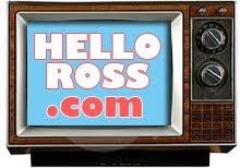 Go back to HelloRoss.com!