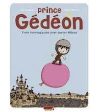 Prince Gedeon. Editions Dupuis. 2 tomes.