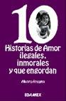 10 historias de amor, ilegales, inmorales y que engordan