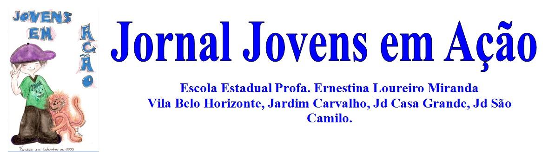 Jornal Jovens Em Ação Escola Ernestina