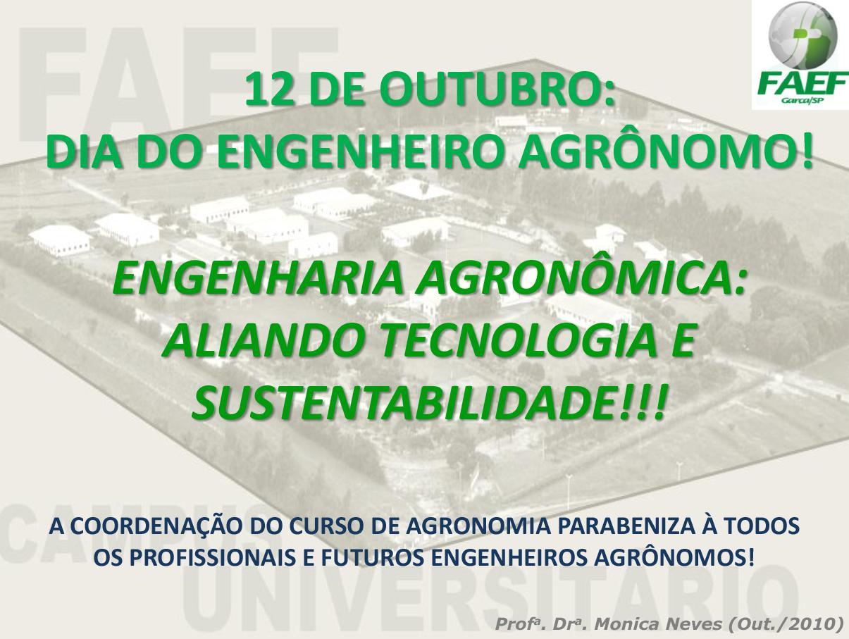 FAEF Agronomia: 12 de Outubro: Dia do Engenheiro Agronômo
