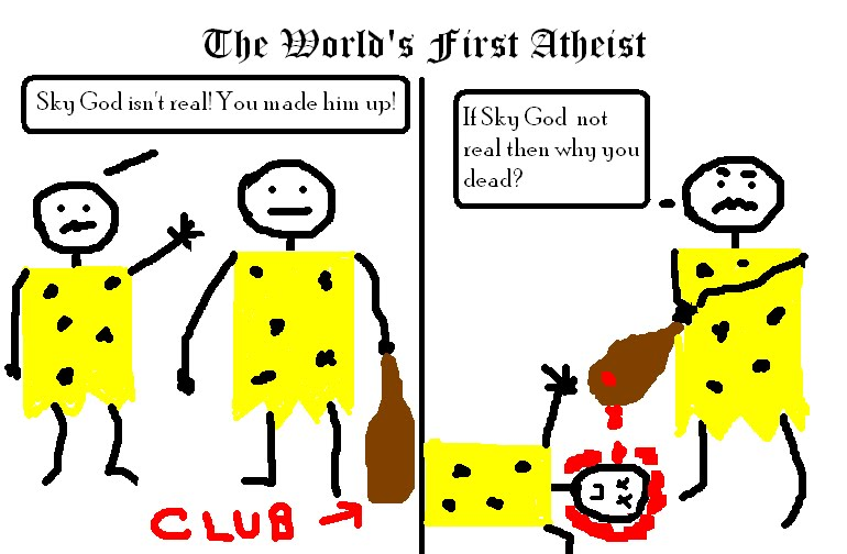 First atheist