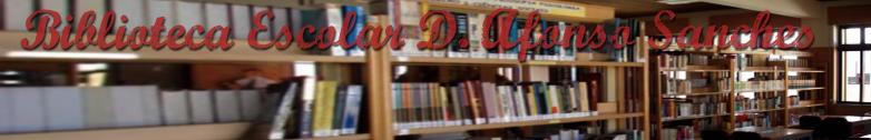 Biblioteca Escolar D. Afonso Sanches