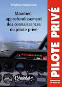 Maintien, approfondissement des connaissances du pilote privé avion